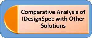 Comparative Analysis of IDesignSpec with Other Solutions