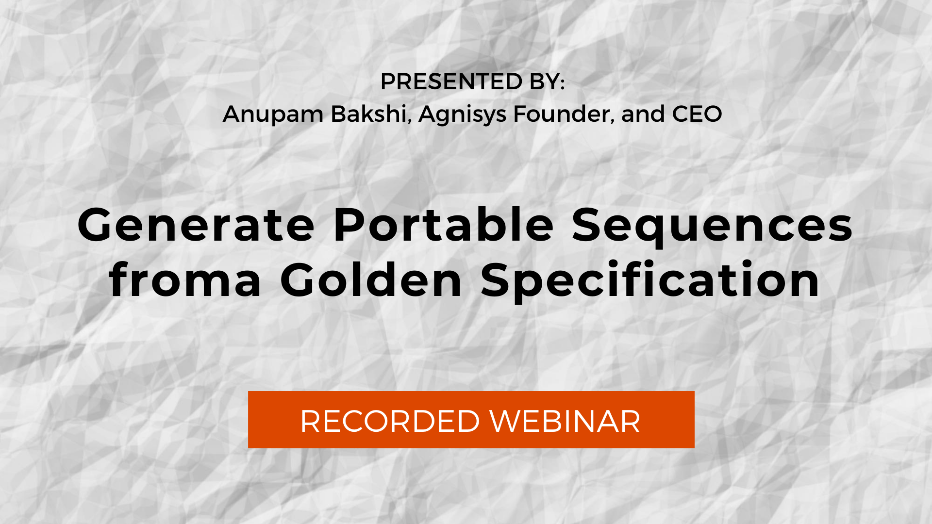 Generate Portable Sequences from a Golden Specification