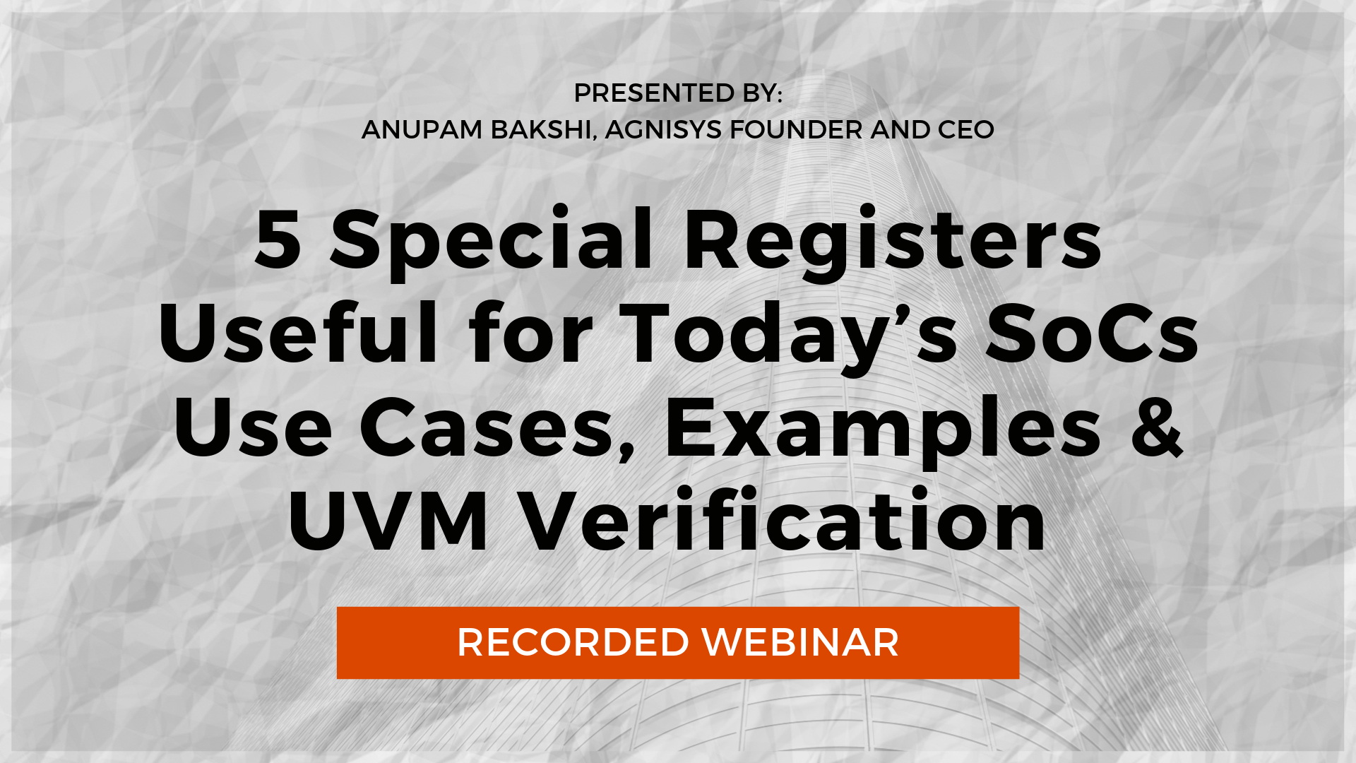 Recorded Webinar 5 Special Registers Useful for Todays SoCs