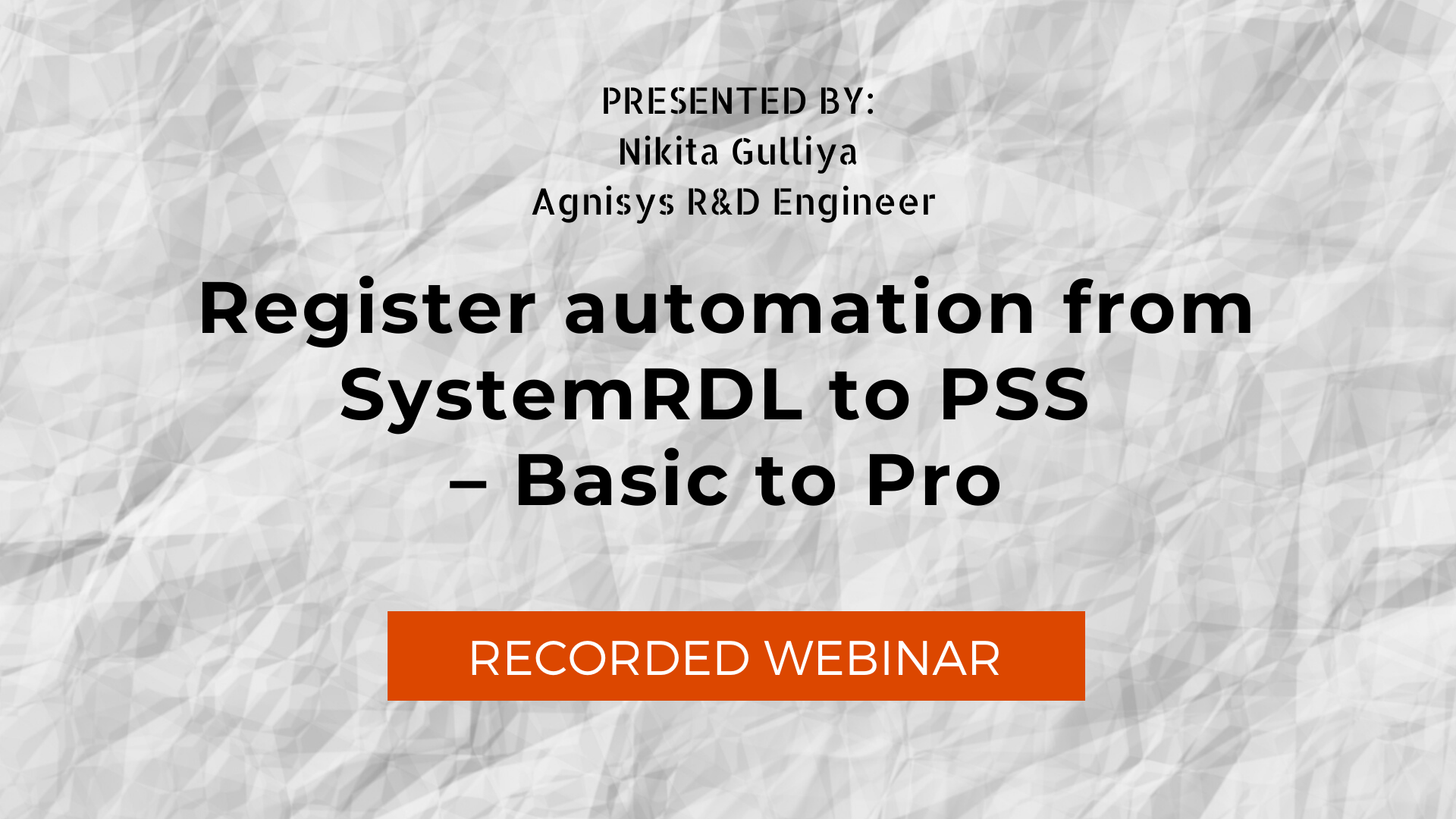 Register automation from SystemRDL to PSS – Basic to Pro